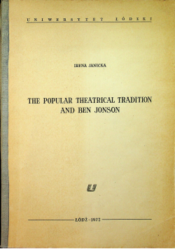 The popular theatrical tradition and Ben Jonson
