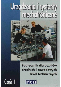 Urządzenia i systemy mechatroniczne część 1
