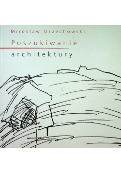Poszukiwanie architektury