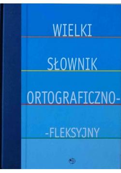 Wielki Słownik Ortograficzno fleksyjny