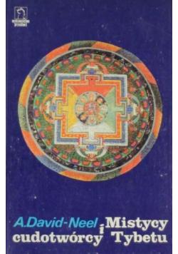 Mistycy i cudotwórcy Tybetu