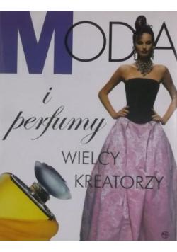 Moda i perfumy Wielcy kreatorzy
