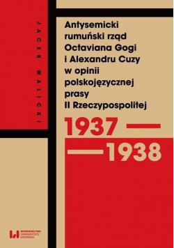 Antysemicki rumuński rząd Octaviana Gogi i..