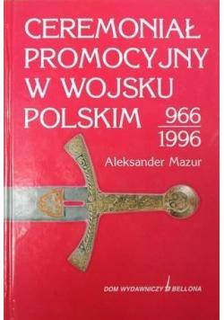 Ceremoniał promocyjny w Wojsku Polskim 966 - 1996