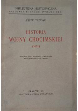 Historja Wojny Chocimskiej 1621 1921 r