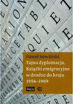 Tajna dyplomacja Książki emigracyjne w drodze do kraju
