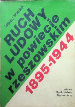 Ruch Ludowy w powiecie rzeszowskim 1895 1944 plus autograf Kowalskiego