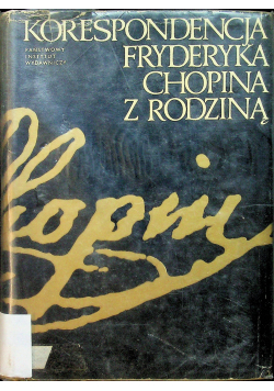 Korespondencja Fryderyka Chopina z Rodziną