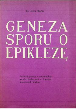 Geneza sporu o epiklezę