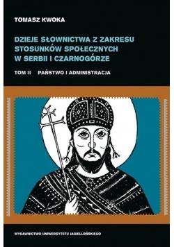 Dzieje słownictwa z zakresu stosunków społecznych w Serbii i Czarnogórze tom 2