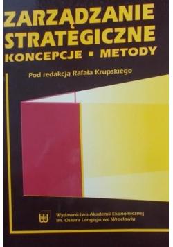 Zarządzanie strategiczne Koncepcje Metody