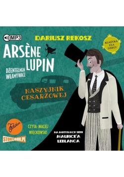 Arsne Lupin.. T.4 Naszyjnik cesarzowej audiobook
