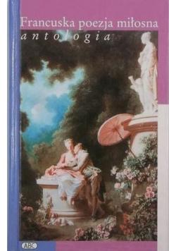 Francuska poezja miłosna Antologia