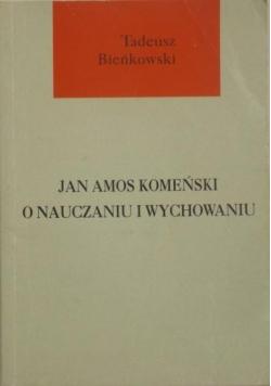 Jan Amos Komeński o nauczaniu i wychowaniu