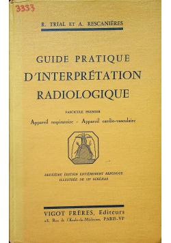 Guide pratique d interpretation radiologique