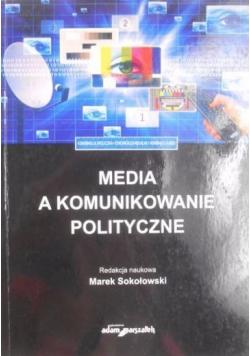 Media a komunikowanie polityczne