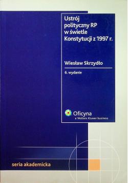 Ustrój polityczny RP w świetle Konstytucji z 1997 r + Autograf Skrzydło