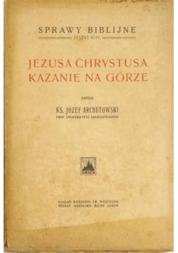 Jezusa Chrystusa kazanie na górze 1923 r.