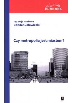 Czy metropolia jest miastem