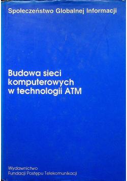 Budowa sieci komputerowych w technologii ATM