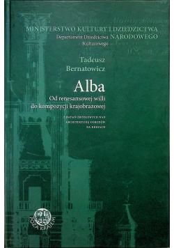 Alba od renesansowej willi do kompozycji krajobrazowej