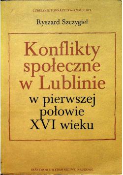 Konflikty społeczne w Lublinie w pierwszej połowie XVI wieku