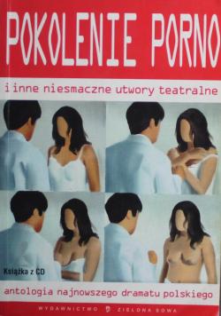 Pokolenie porno i inne niesmaczne utwory teatralne