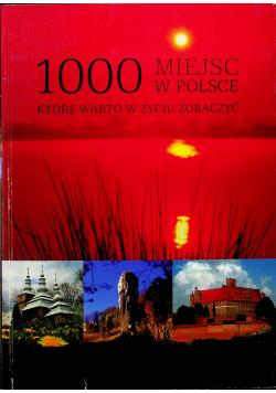 1000 miejsc w Polsce które warto w życiu zobaczyć