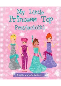 My Little Princess Top. Przyjaciółki