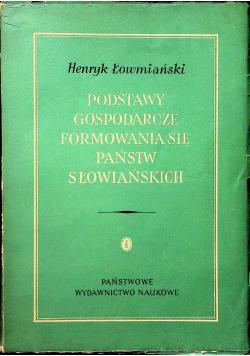 Podstawy Gospodarcze Formowania Się Państw Słowiańskich
