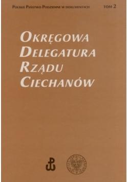 Okręgowa Delegatura Rządu Ciechanów Tom 2