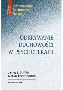 Odkrywanie duchowości w psychoterapii