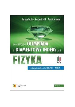Fizyka Ogólnopolska Olimpiada o Diamentowy Indeks AGH