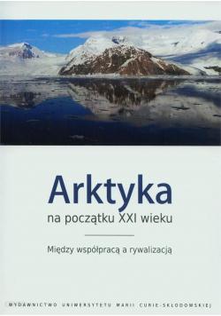 Arktyka na początku XXI wieku