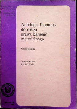 Antologia literatury do nauki prawa karnego materialnego