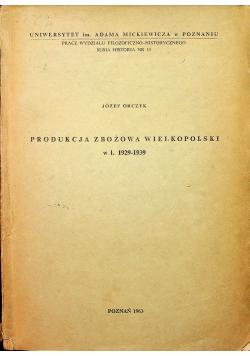 Produkcja zbożowa  wielkopolski w latach 1929 1939