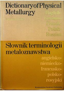 Słownik terminologii metaloznawstwa