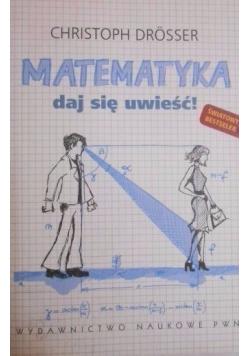 Matematyka daj się uwieść