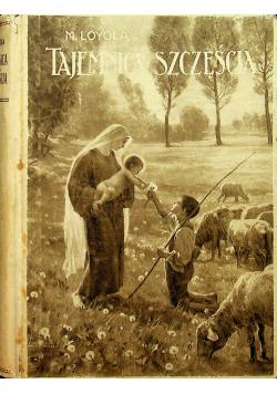 Tajemnica szczęścia 1922r