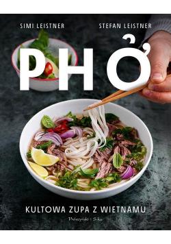 Pho Kultowa zupa z Wietnamu
