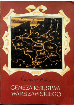 Geneza Księstwa Warszawskiego