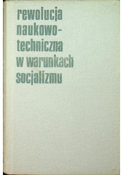 Rewolucja naukowo techniczna w warunkach socjalizmu