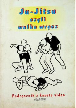 Ju Jitsu czyli walka wręcz