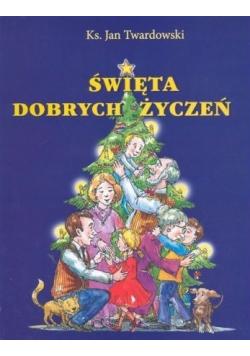 Święta dobrych życzeń
