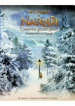 Opowieści z Narnii Tajemnice starej szafy przewodnik po Narnii