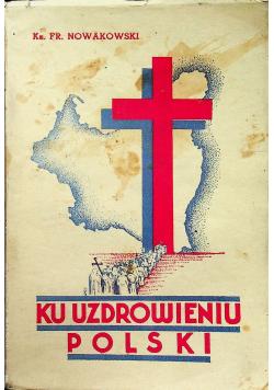 Ku uzdrowieniu Polski 1935 r