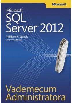 Vademecum Administratora Microsoft SQL Server 2012