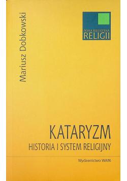 Kataryzm Historia i System religijny