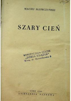 Szary cień. Szpieg ok 1948 r.