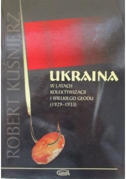 Ukraina w latach kolektywizacji i wielkiego głodu 1929  1933
